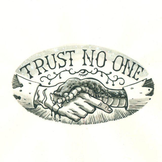Trust No One Design